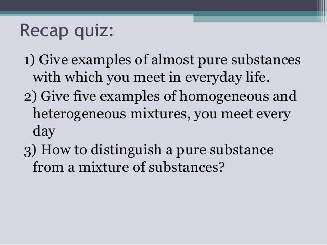 give an example of a pure substance